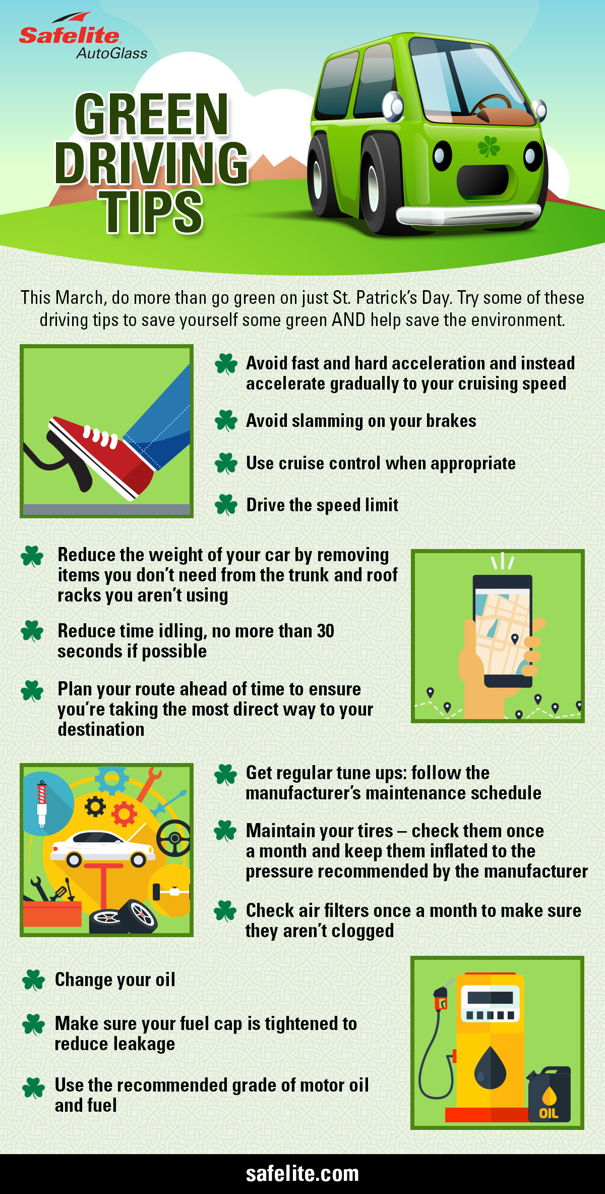Check out these tips Safelite is offering to help you drive green this St. Patrick's Day!